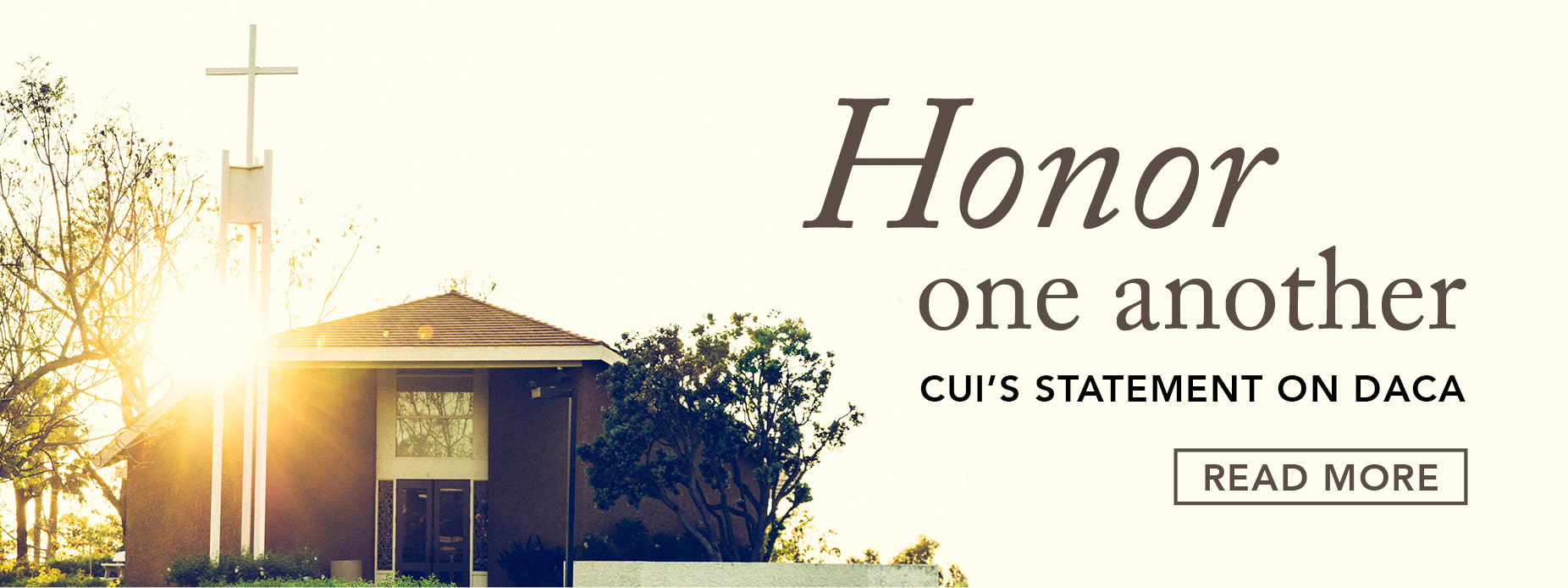 """Honor one another"" CUI's Statement on DACA"