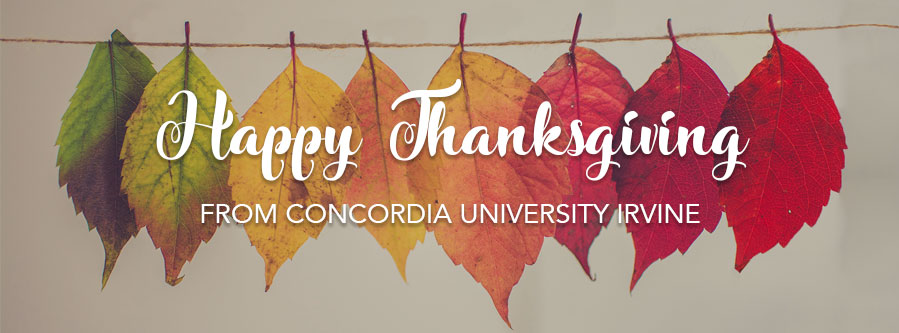 Happy Thanksgiving from Concordia University Irvine