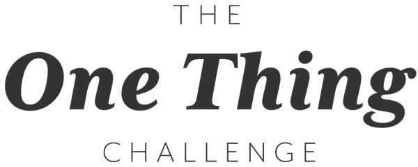 The One Thing Challenge