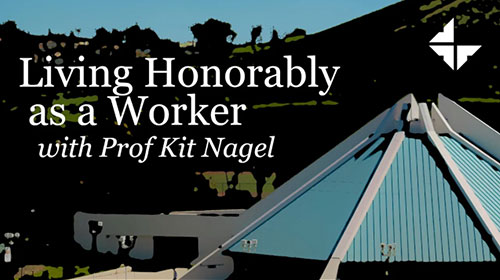 Living Honorably as a Worker