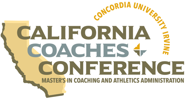 California Coaches Conference | Master's in Coaching and Athletics Administration | Concordia University Irvine